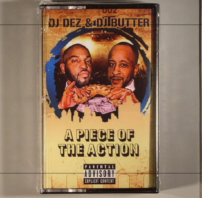 DJ DEZ/DJ BUTTER - A Piece Of The Action