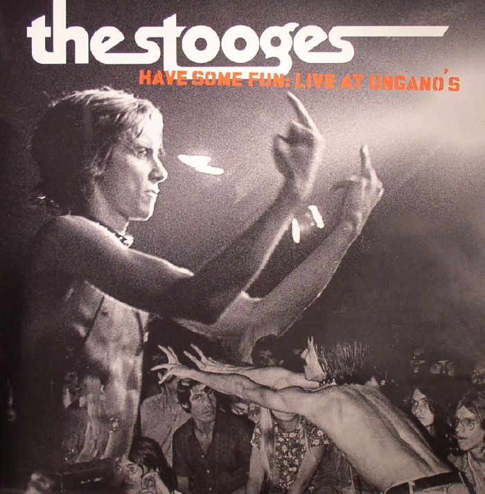 STOOGES, The - Have Some Fun: Live at Ungano's (Record Store Day 2015)