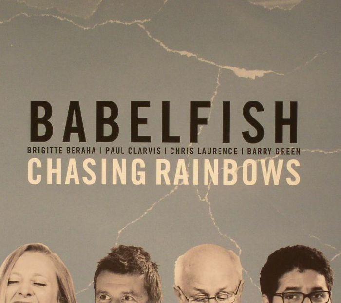 BABELFISH - Chasing Rainbows