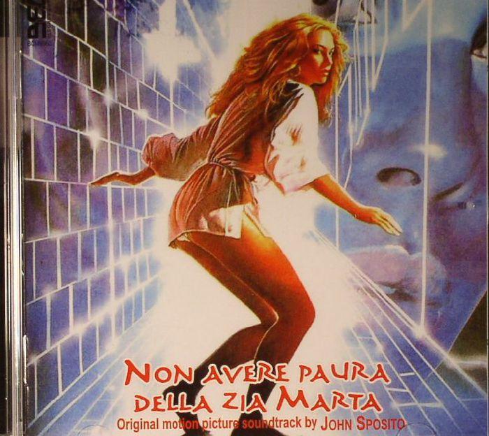 SPOSITO, John - Riflessi Di Luce: Non Avere Paura Della Zia Marta (Soundtrack)