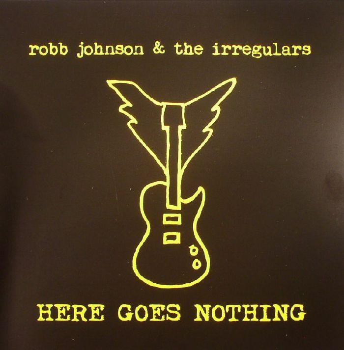 JOHNSON, Robb/THE IRREGULARS - Here Goes Nothing