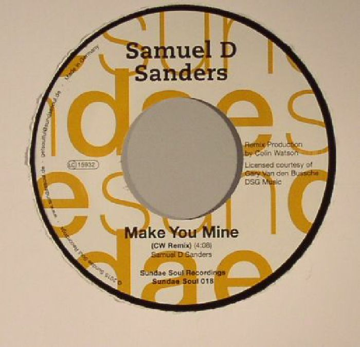 SANDERS, Samuel D - Make You Mine