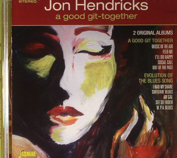 HENDRICKS, Jon - A Good Git Together
