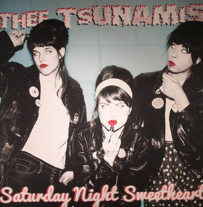 THEE TSUNAMIS - Saturday Night Sweetheart