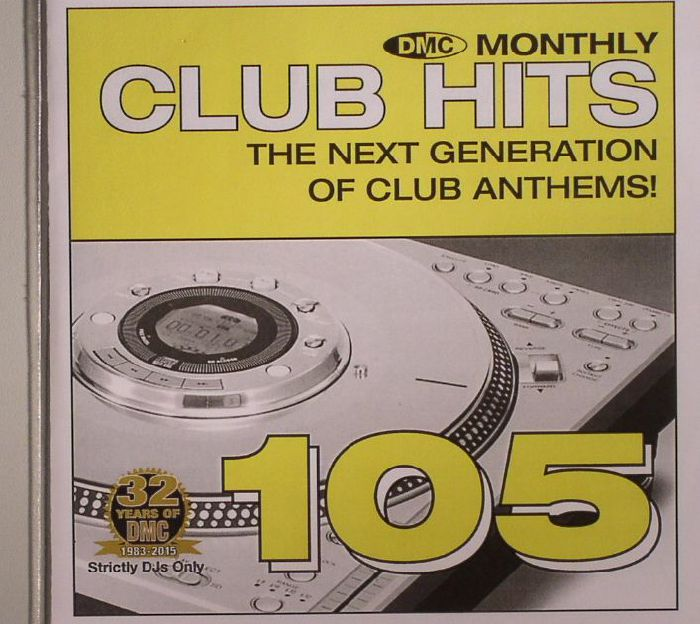 VARIOUS - DMC Monthly Club Hits 105: The Next Generation Of Club Anthems (Strictly DJ Only)