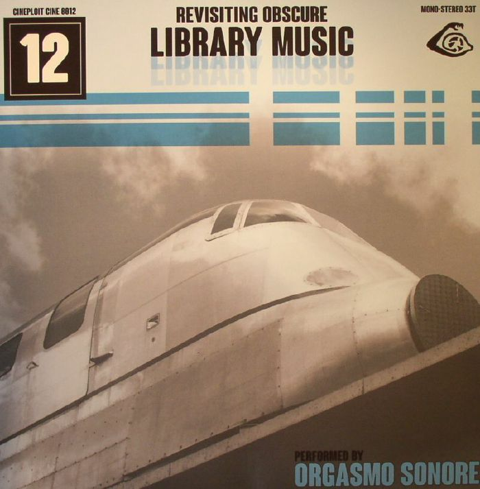 ORGASMO SONORE/VARIOUS - Revisiting Obscure Library Music