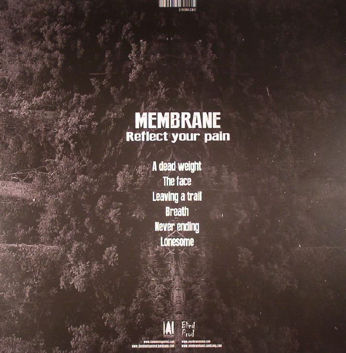 MEMBRANE - Reflect Your Pain
