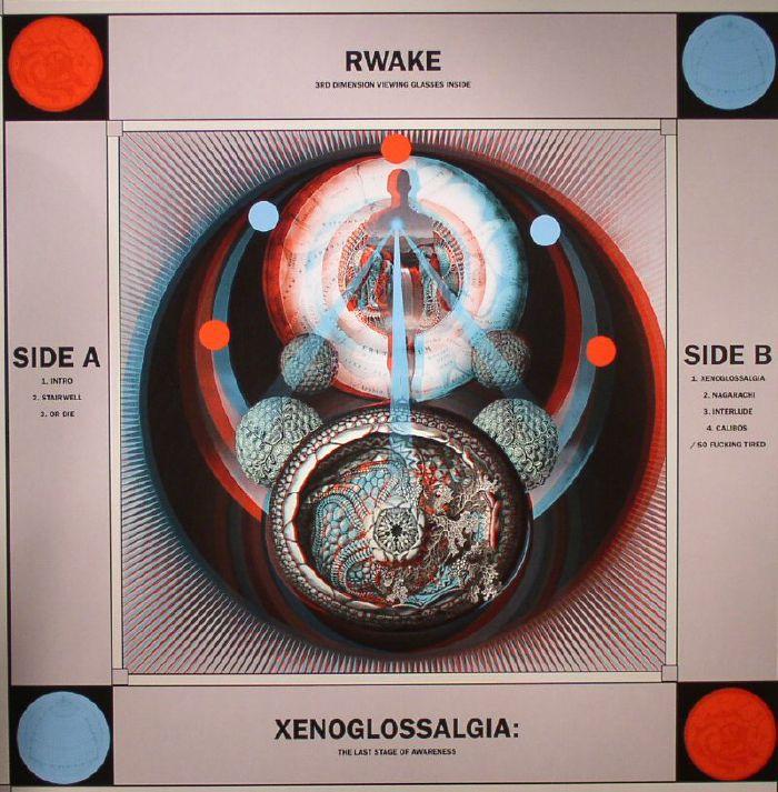 RWAKE - Xenoglossalgia: The Last Stage Of Awareness