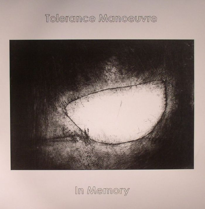 TOLERANCE MANOEUVRE - In Memory