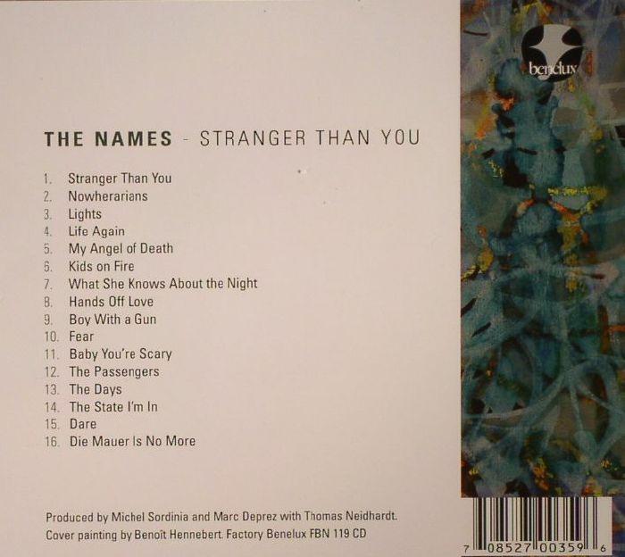 NAMES, The - Stranger Than You