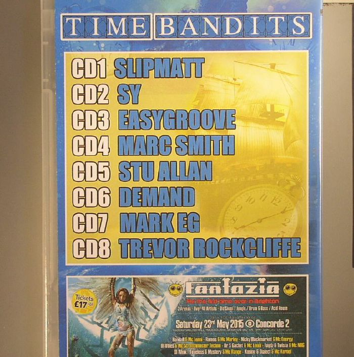 VARIOUS - Fantazia: Time Bandits 2015: Digitally Recorded Live Saturday 4th April 2015 @ Keele University Complex