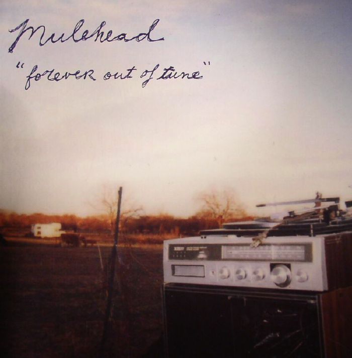 MULEHEAD - Forever Out Of Tune