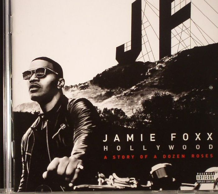 FOXX, Jamie - Hollywood: A Story Of Dozen Roses (Deluxe Edition)