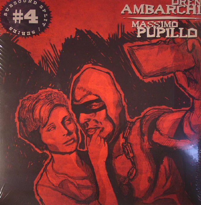 AMBARCHI, Oren/MASSIMO PUPILLO - Subsound Split Series #4