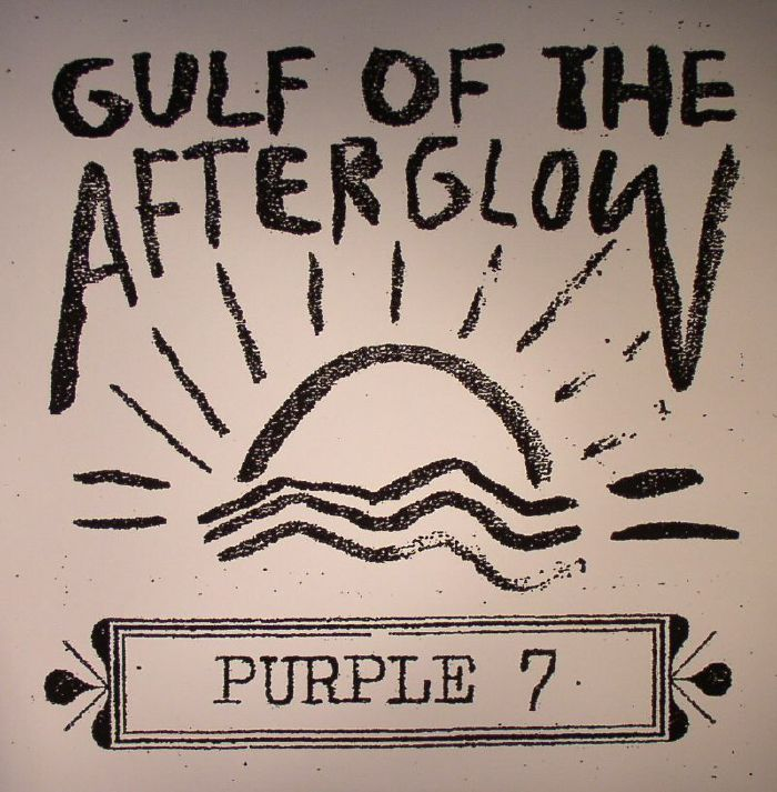 PURPLE 7 - Gulf Of The Afterglow