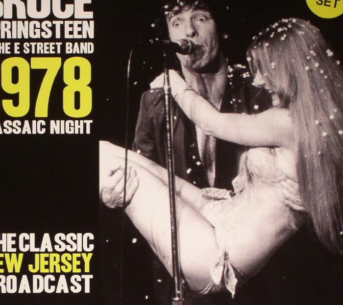 SPRINGSTEEN, Bruce & THE E STREET BAND - Passaic Night 1978: The Classic New Jersey Broadcast (remastered)