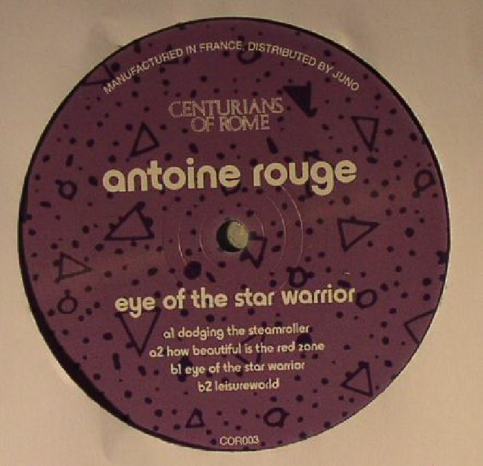 ROUGE, Antoine - Eye Of The Star Warrior