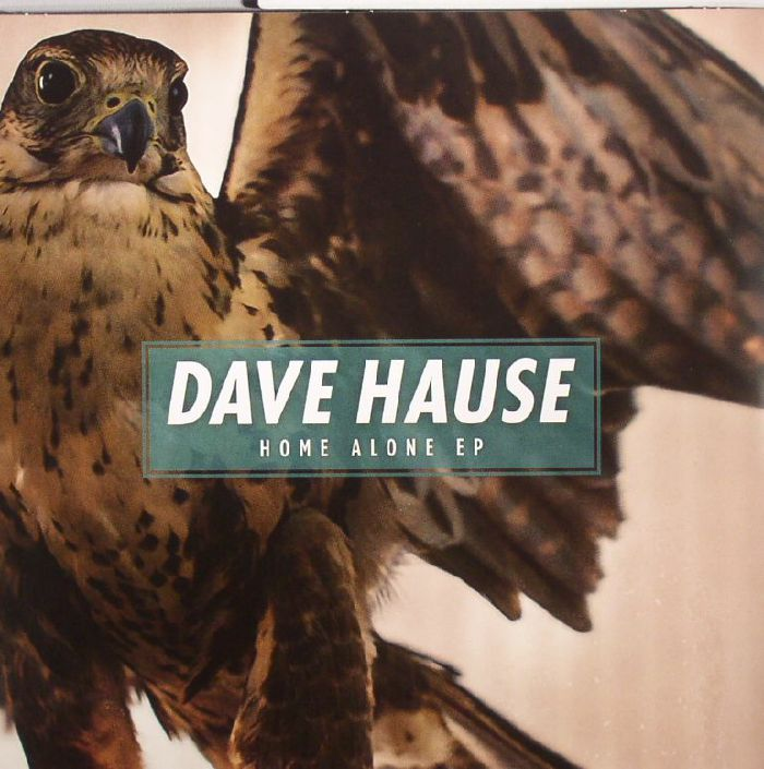 HAUSE, Dave - Home Alone EP (Record Store Day 2015)