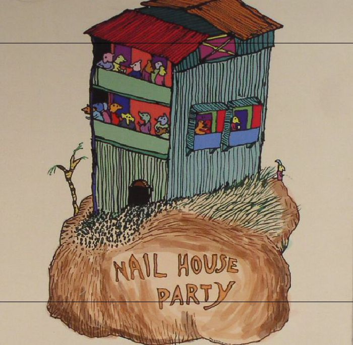 VARIOUS - Nail House Party: A Compilation
