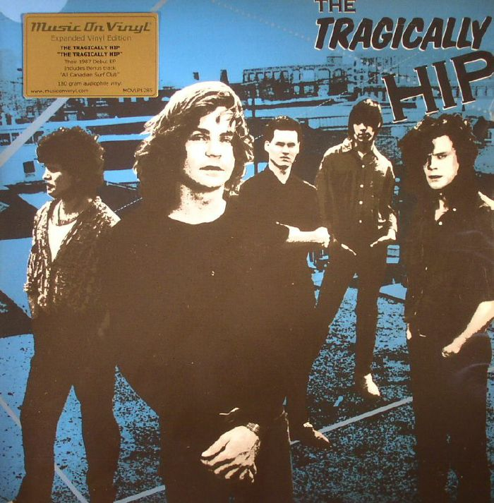 TRAGICALLY HIP, The - The Tragically Hip