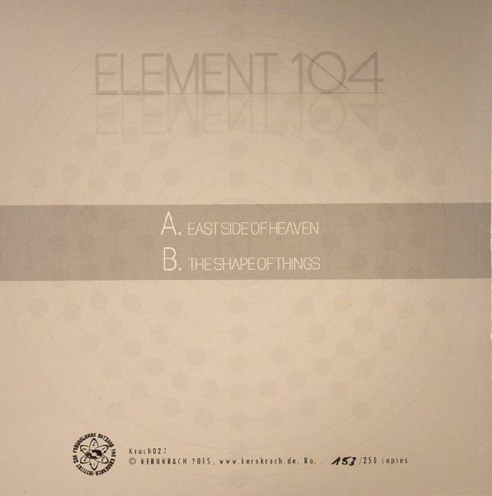 ELEMENT 104 - East Side Of Heaven