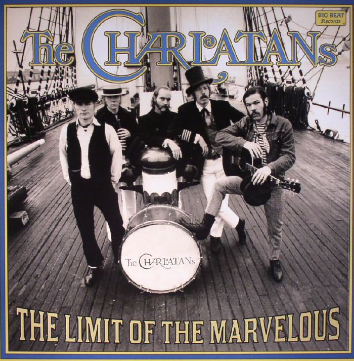 CHARLATANS, The - The Limit Of The Marvelous