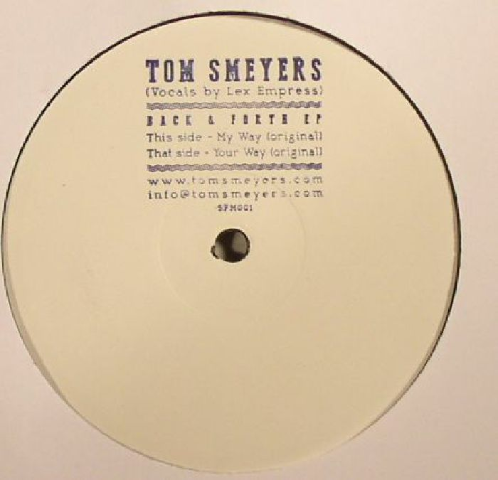 Tom Smeyers Back Amp Forth Ep Vinyl At Juno Records