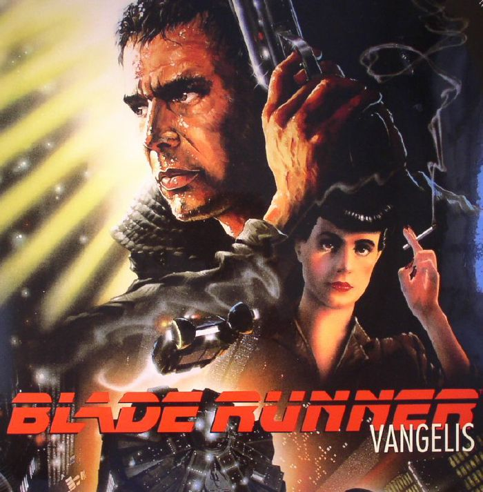 VANGELIS - Blade Runner (Soundtrack)