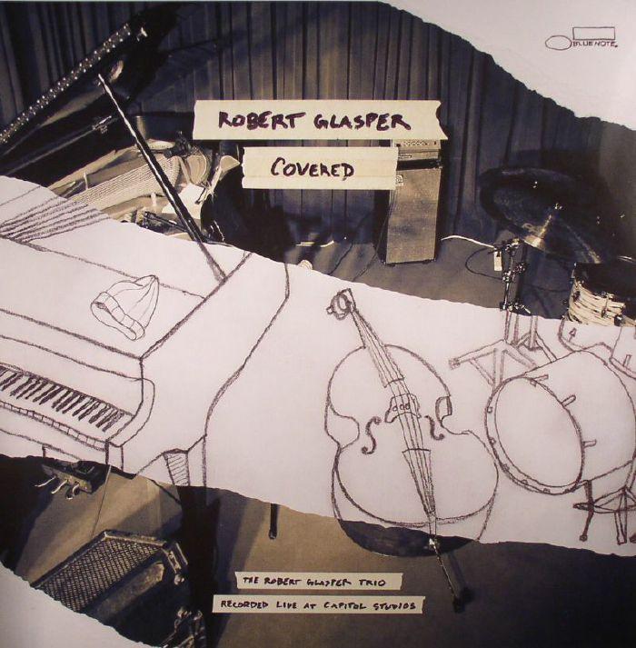 GLASPER, Robert - Covered: The Robert Glasper Trio Recorded Live At Capitol Studios