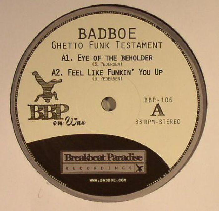 BADBOE - Ghetto Funk Testament