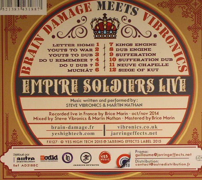 BRAIN DAMAGE meets VIBRONICS - Empire Soldiers: Live