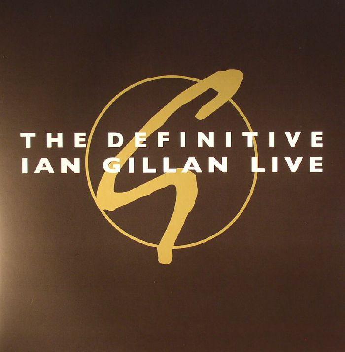 GILLAN, Ian - The Definitive Ian Gillan Live