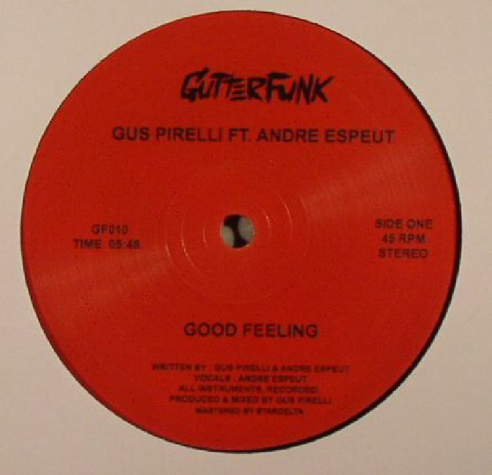 PIRELLI, Gus feat ANDRE ESPEUT - Good Feeling