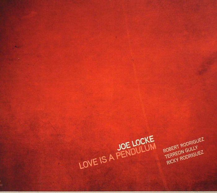 LOCKE, Joe - Love Is A Pendulum