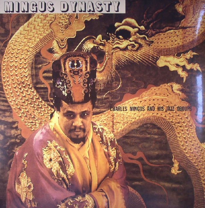 MINGUS, Charles - Mingus Dynasty