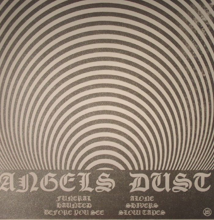 ANGELS DUST - Slow Tapes