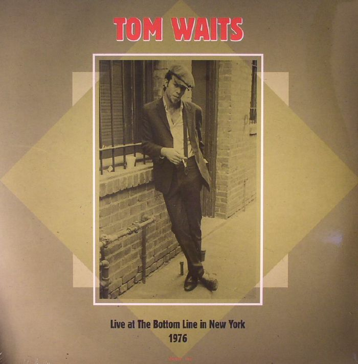 WAITS, Tom - Live At The Bottom Line In New York 1976