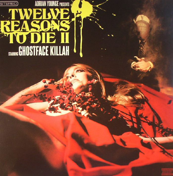 YOUNGE, Adrian/GHOSTFACE KILLAH - Twelve Reasons To Die II