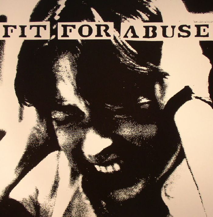 FIT FOR ABUSE - Mindless Violence