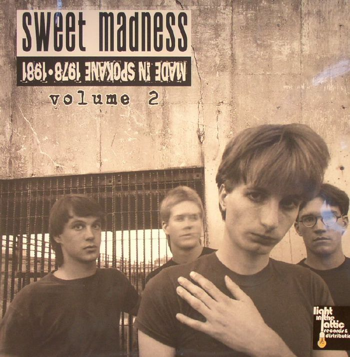 SWEET MADNESS - Made In Spokane: 1978-1981 Volume 2