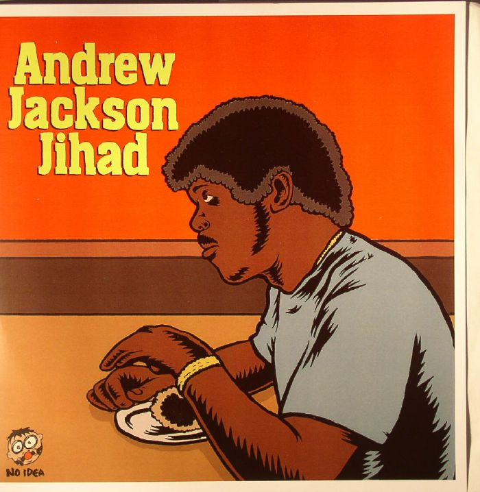 ANDREW JACKSON JIHAD/O PIONEERS - Andrew Jackson Jihad/O Pioneers