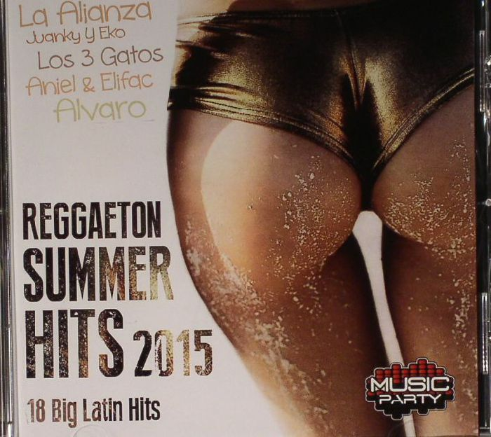 VARIOUS - Reggaeton Summer Hits 2015: 18 Big Latin Hits
