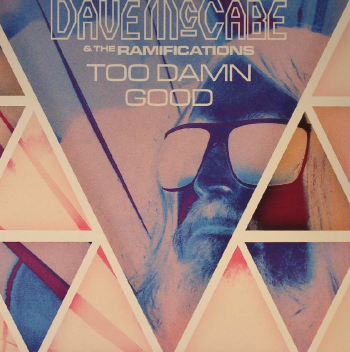 McCABE, Dave & THE RAMIFICATIONS - Too Damn Good