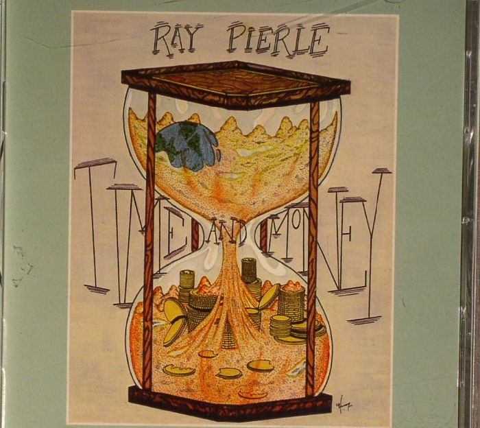 PIERLE, Ray McKay - Time & Money/Rhythm Of The Highway