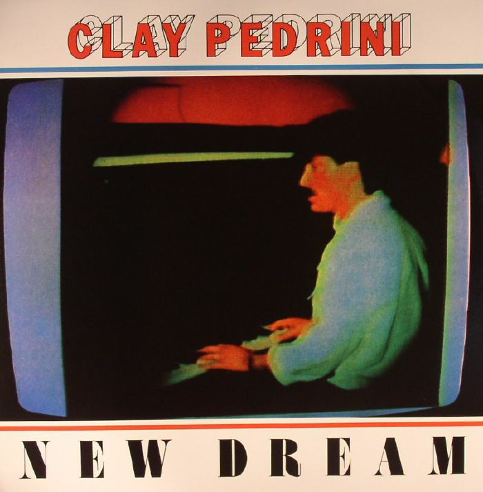PEDRINI, Clay - New Dream
