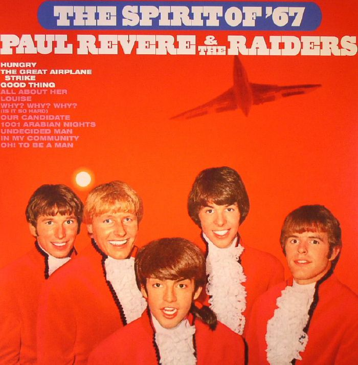 REVERE, Paul & THE RAIDERS - The Spirit Of 67