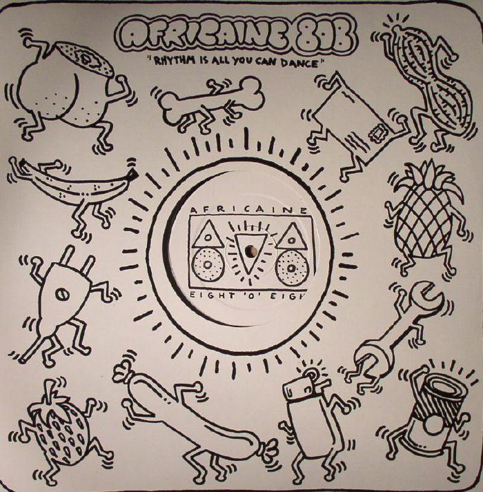 AFRICAINE 808 - Rhythm Is All You Can Dance EP