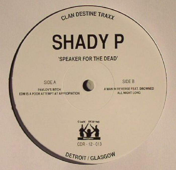 SHADY P - Speaker For The Dead