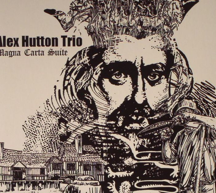 ALEX HUTTON TRIO - Magna Carta Suite