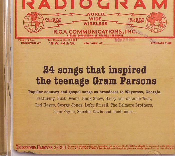 VARIOUS - Radiogram: 24 Songs That Inspired The Teenage Gram Parsons